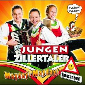Die jungen Zillertaler - Mayday, Mayday - Spass an Bord