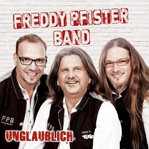 Freddy Pfister Band - Unglaublich