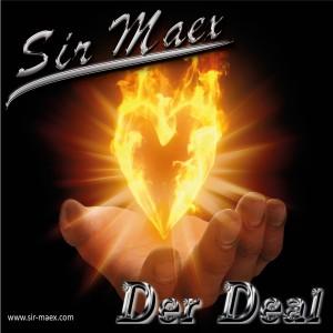 Sir Maex - Der Deal