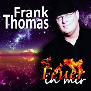 FrankThomas_Feuer-in_mir_Cover_FINAL