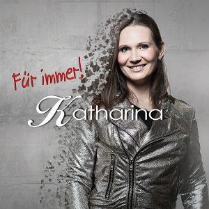 Katharina - Für immer